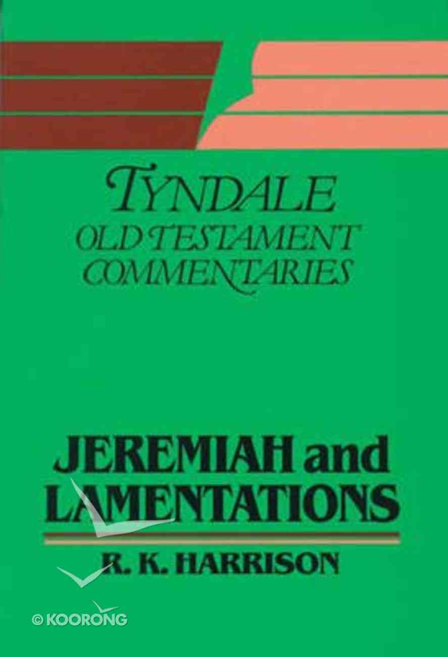 Jeremiah & Lamentations (Tyndale Old Testament Commentary (2020 Edition) Series) Paperback
