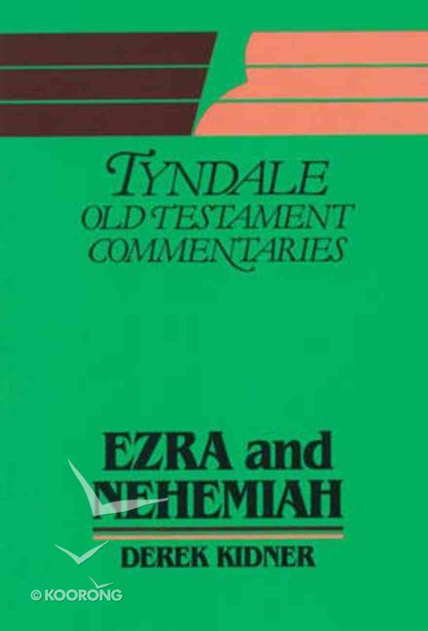 Ezra & Nehemiah (Tyndale Old Testament Commentary (2020 Edition) Series) Paperback