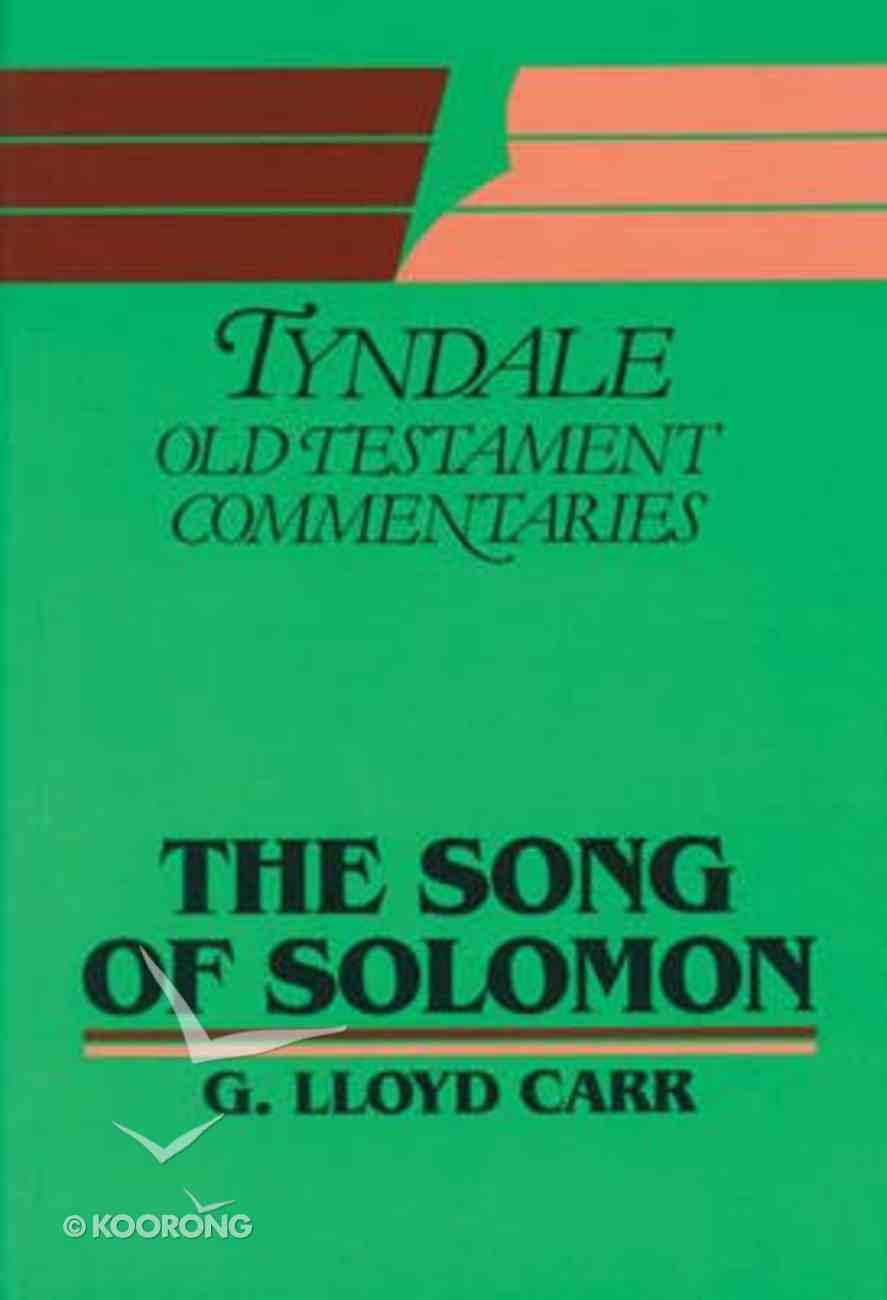 Song of Solomon (Tyndale Old Testament Commentary (2020 Edition) Series) Paperback