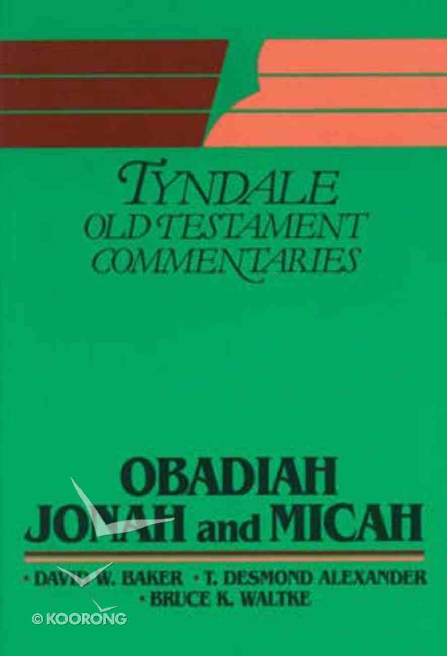 Obadiah, Jonah & Micah (Tyndale Old Testament Commentary (2020 Edition) Series) Paperback