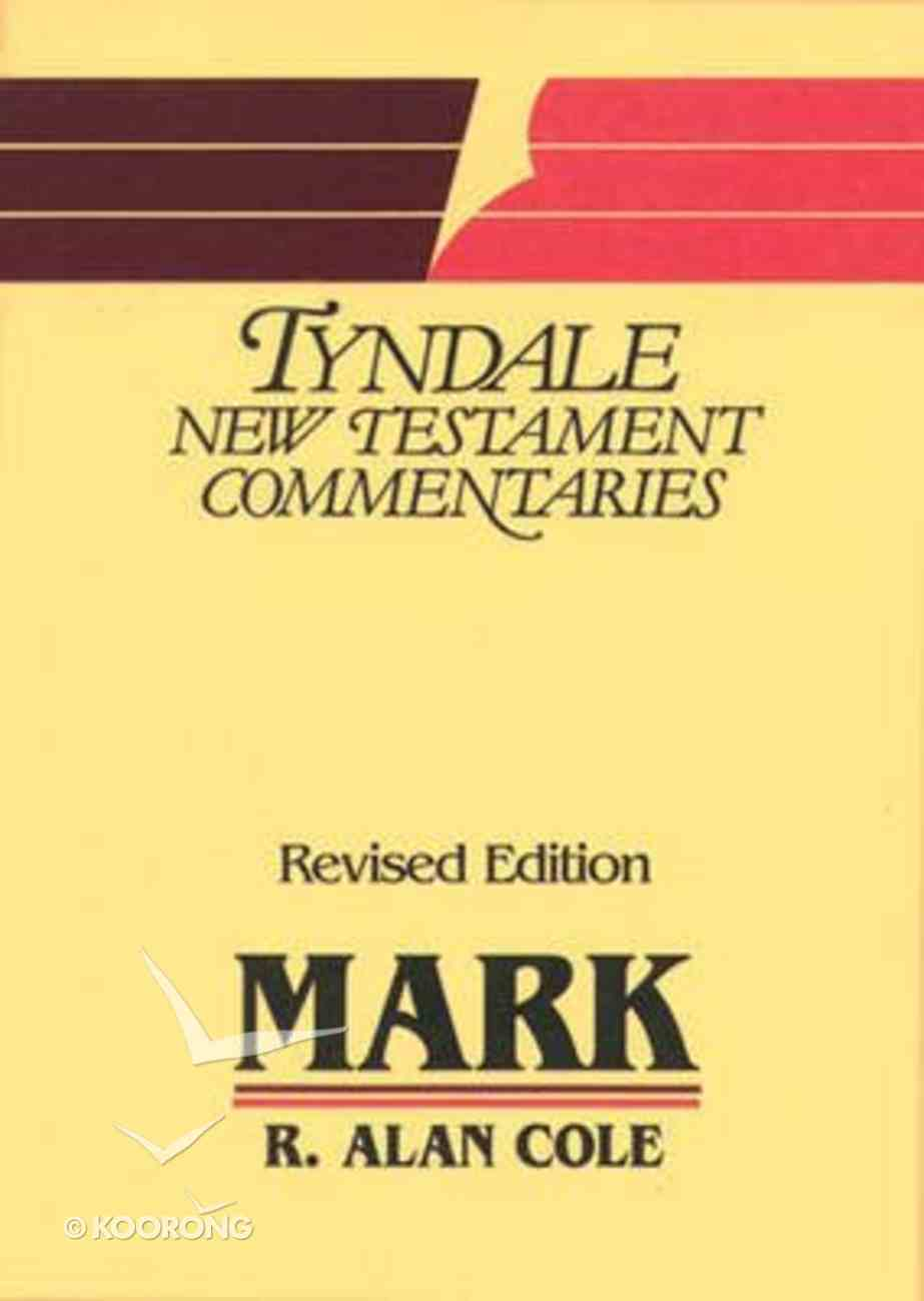 Mark (Tyndale New Testament Commentary (2020 Edition) Series) Paperback