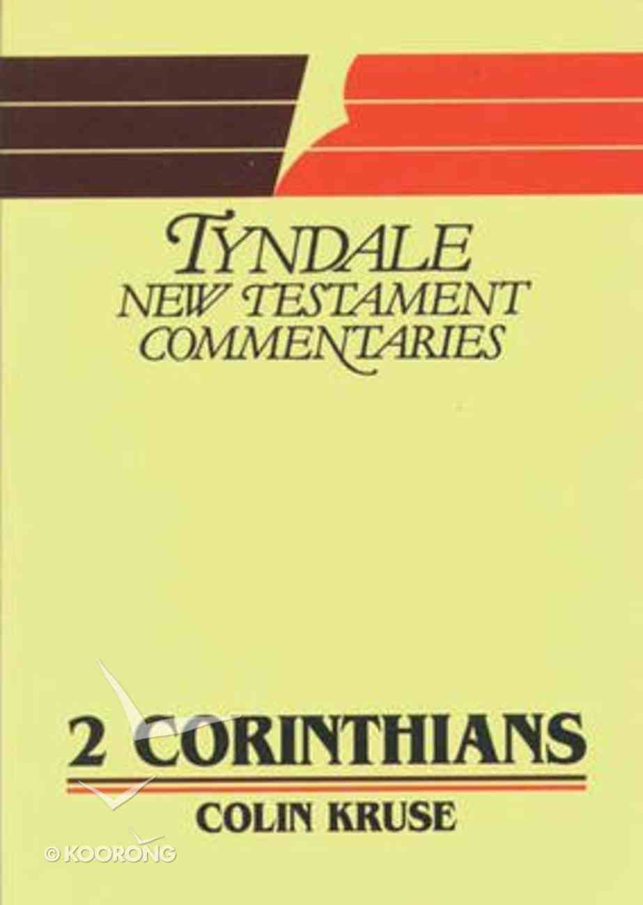 2 Corinthians (Tyndale New Testament Commentary (2020 Edition) Series) Paperback