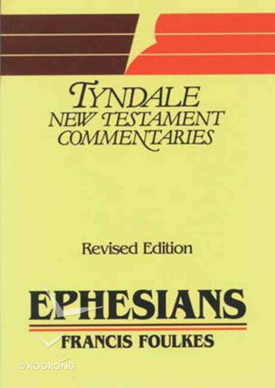 Ephesians (Tyndale New Testament Commentary (2020 Edition) Series) Paperback