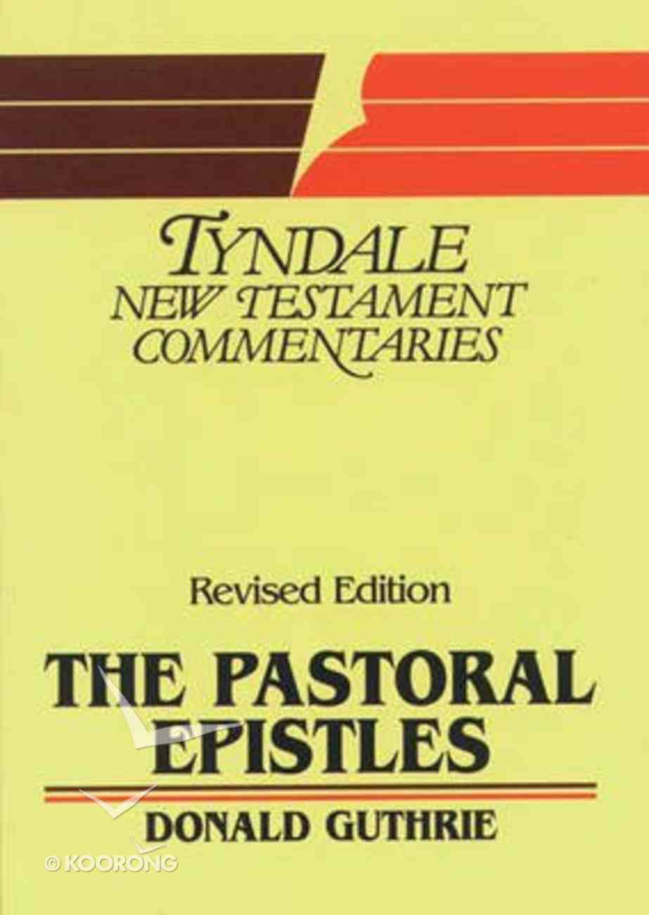 Pastoral Epistles (Tyndale New Testament Commentary (2020 Edition) Series) Paperback