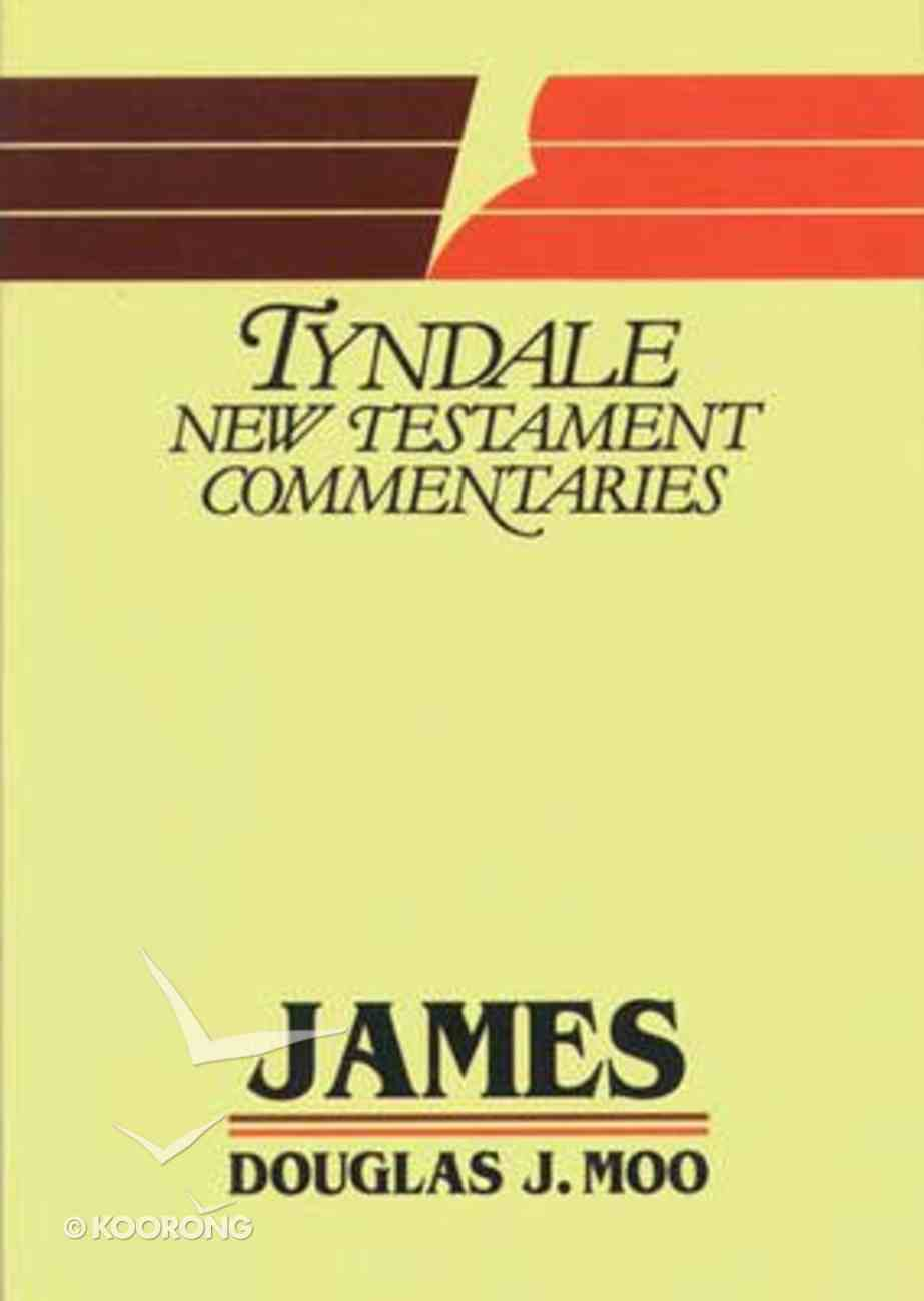James (Tyndale New Testament Commentary (2020 Edition) Series) Paperback