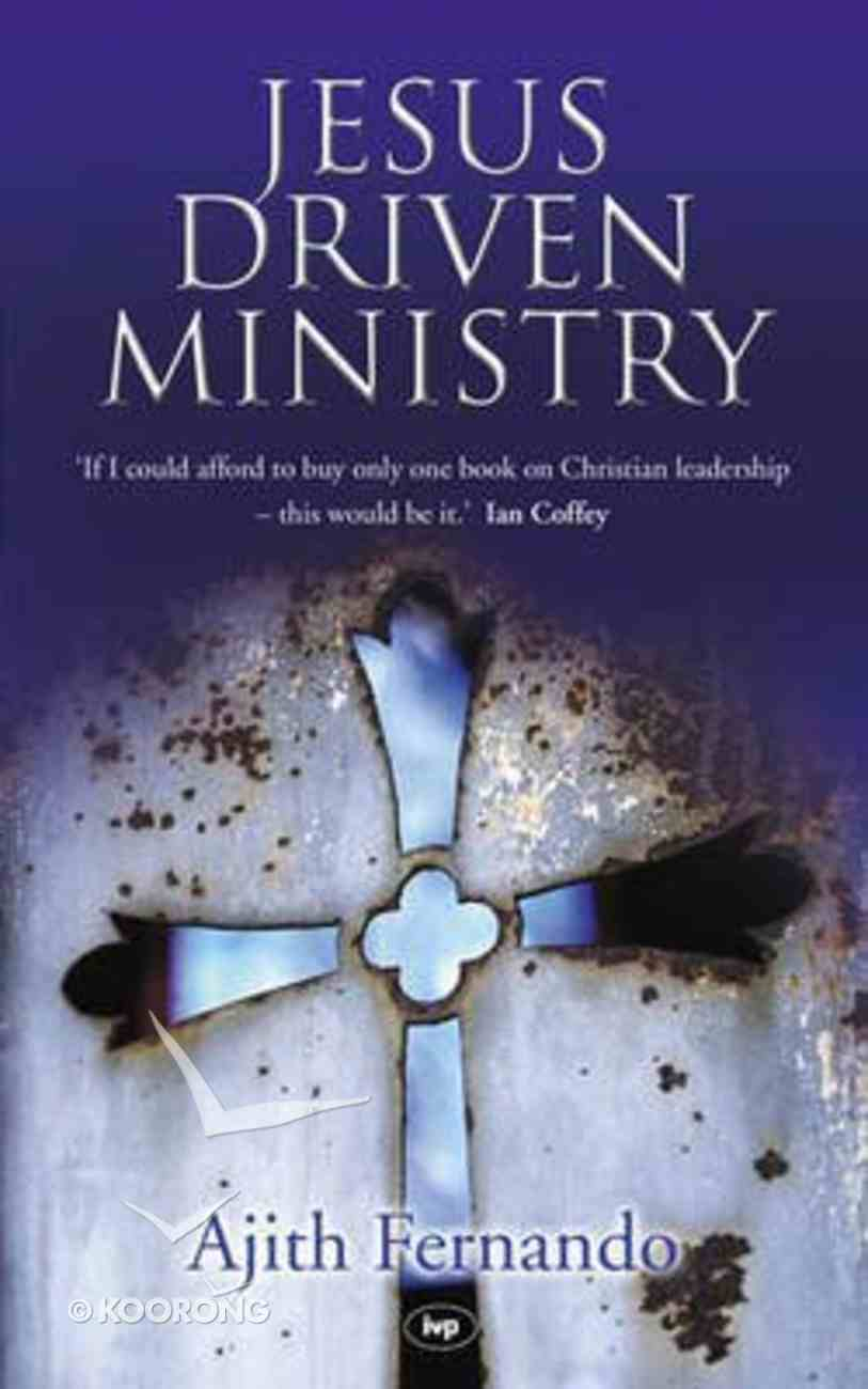 Jesus-Driven Ministry Paperback