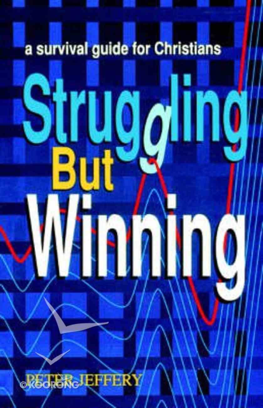 Struggling But Winning Paperback