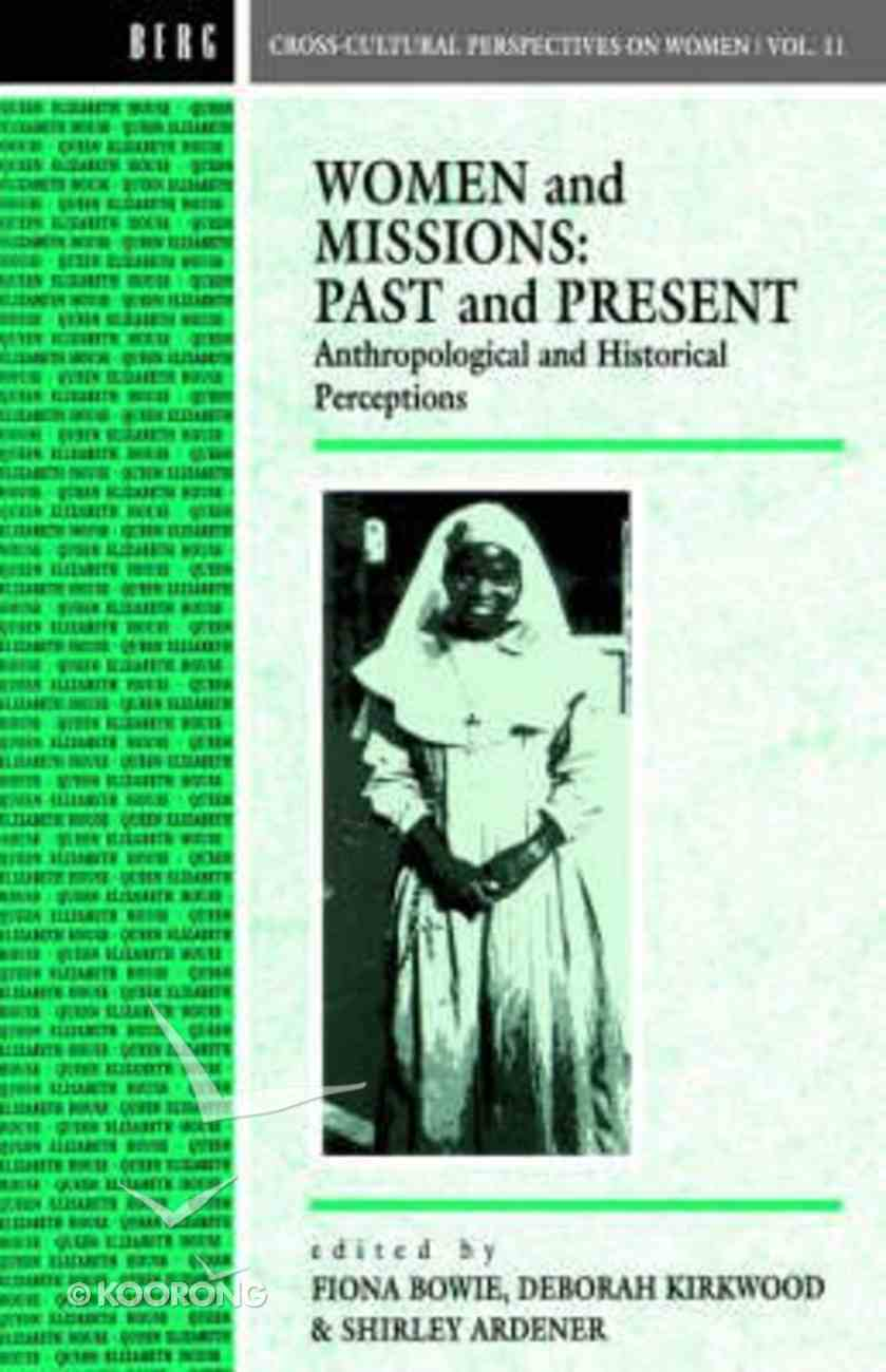 Women and Missions: Past and Present Paperback