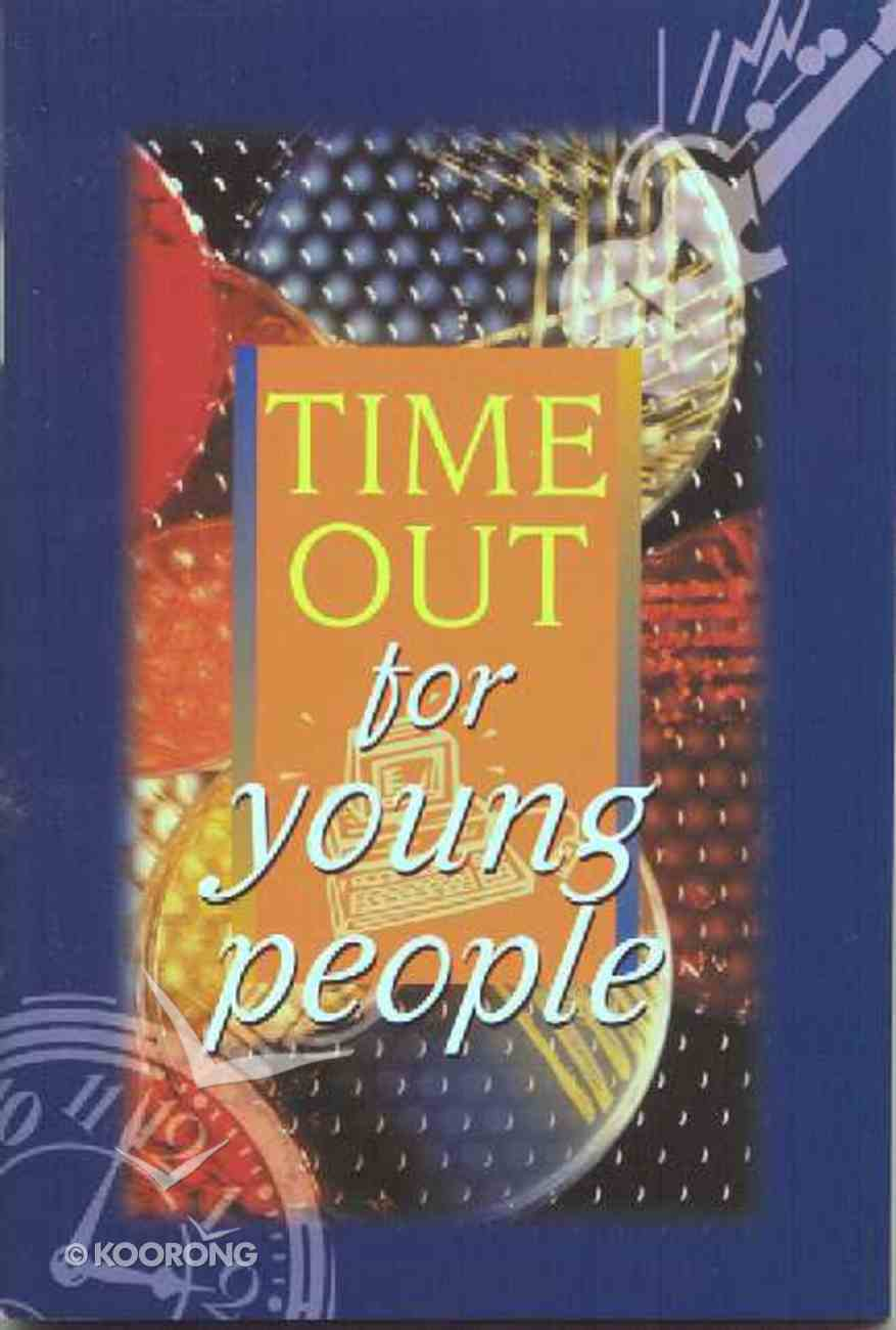 Time Out For Young People Paperback