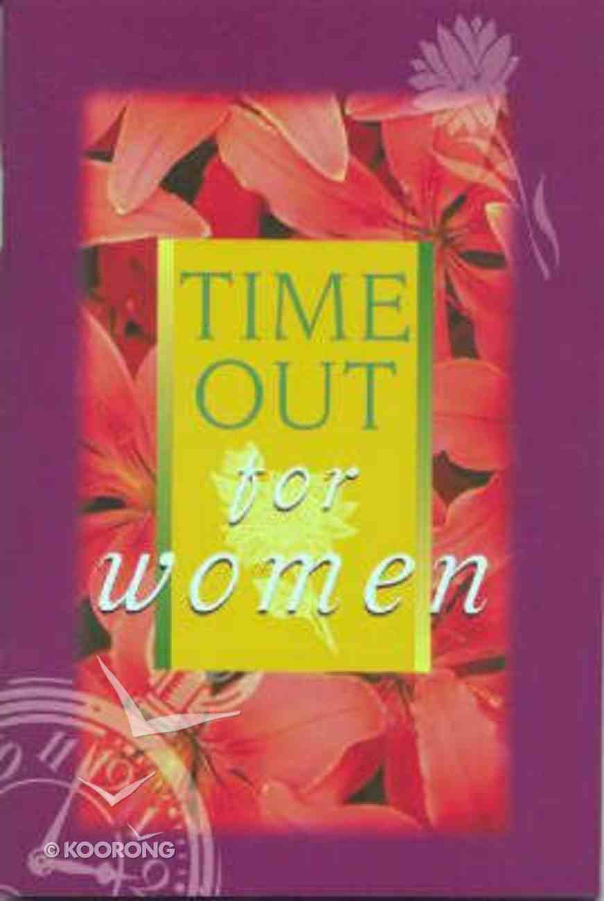 Time Out For Women Paperback