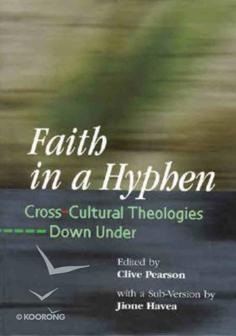 Faith in a Hyphen Paperback