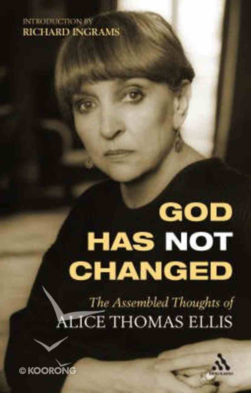 God Has Not Changed Paperback