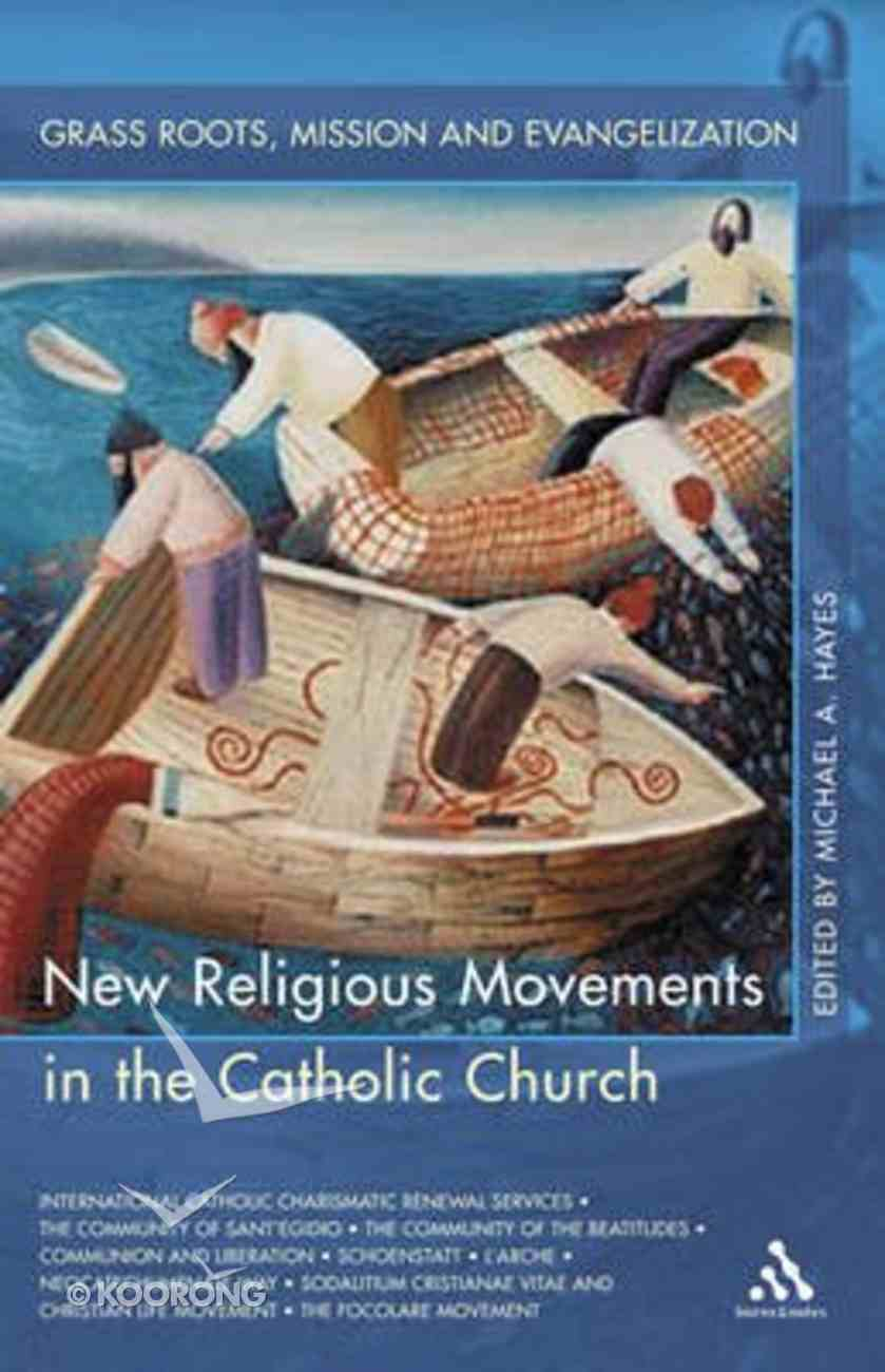 New Religious Movements in the Catholic Church Paperback