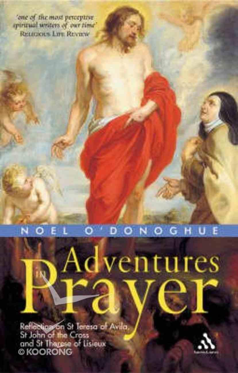 Adventures in Prayer Paperback