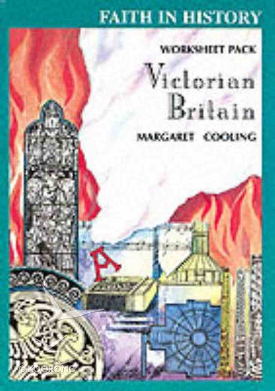 Faith in History Worksheets: Victorian Britain Paperback
