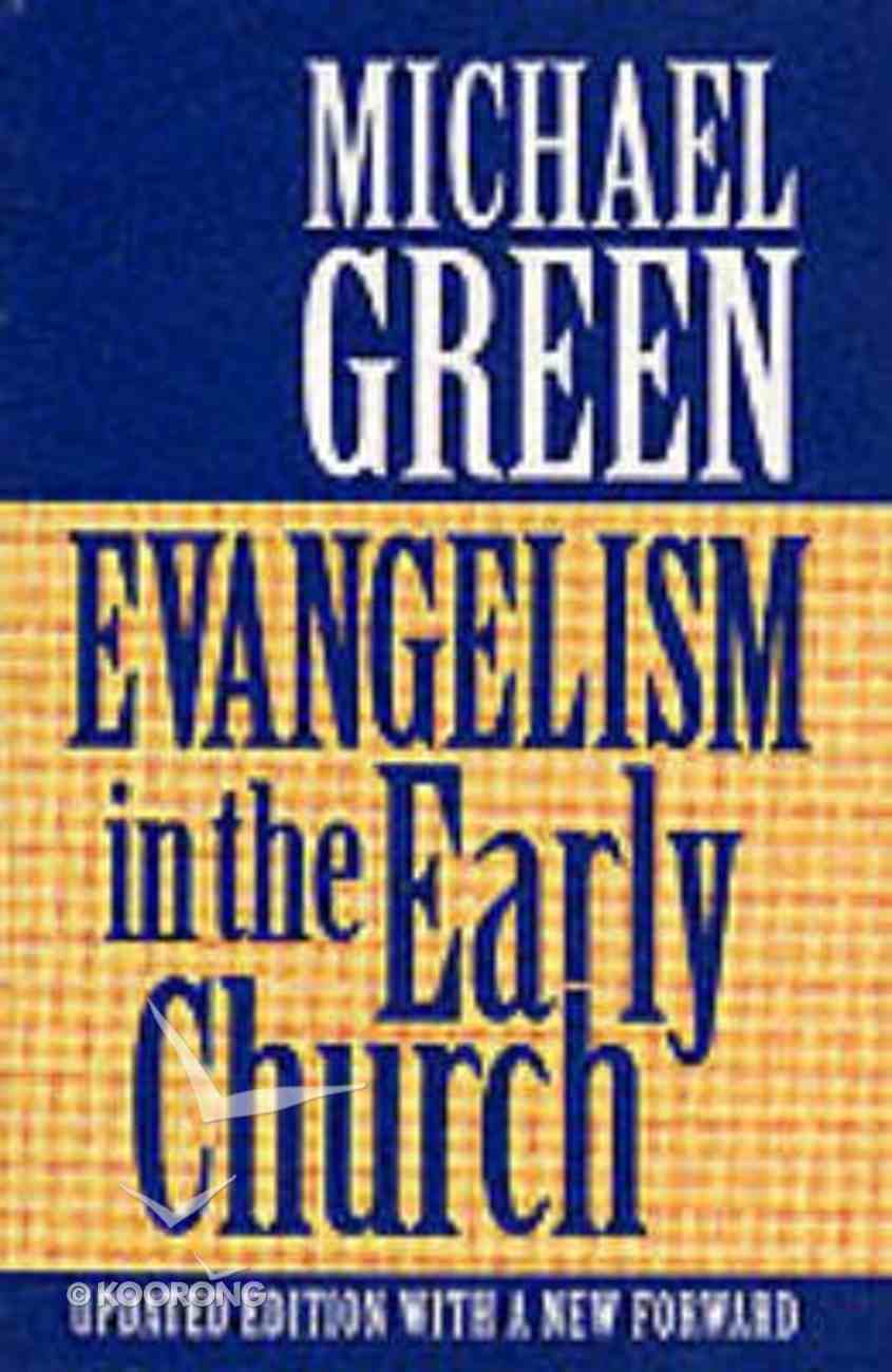 Evangelism in the Early Church Paperback