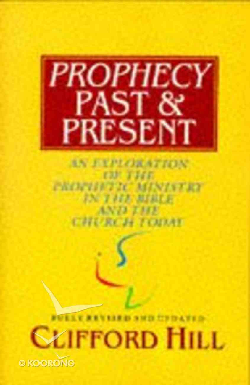 Prophecy Past and Present Paperback