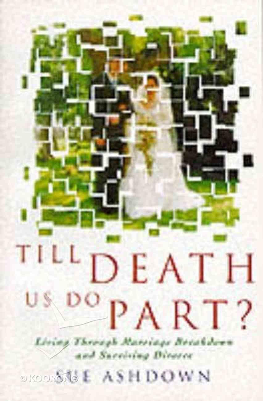 Till Death Us Do Part? Paperback
