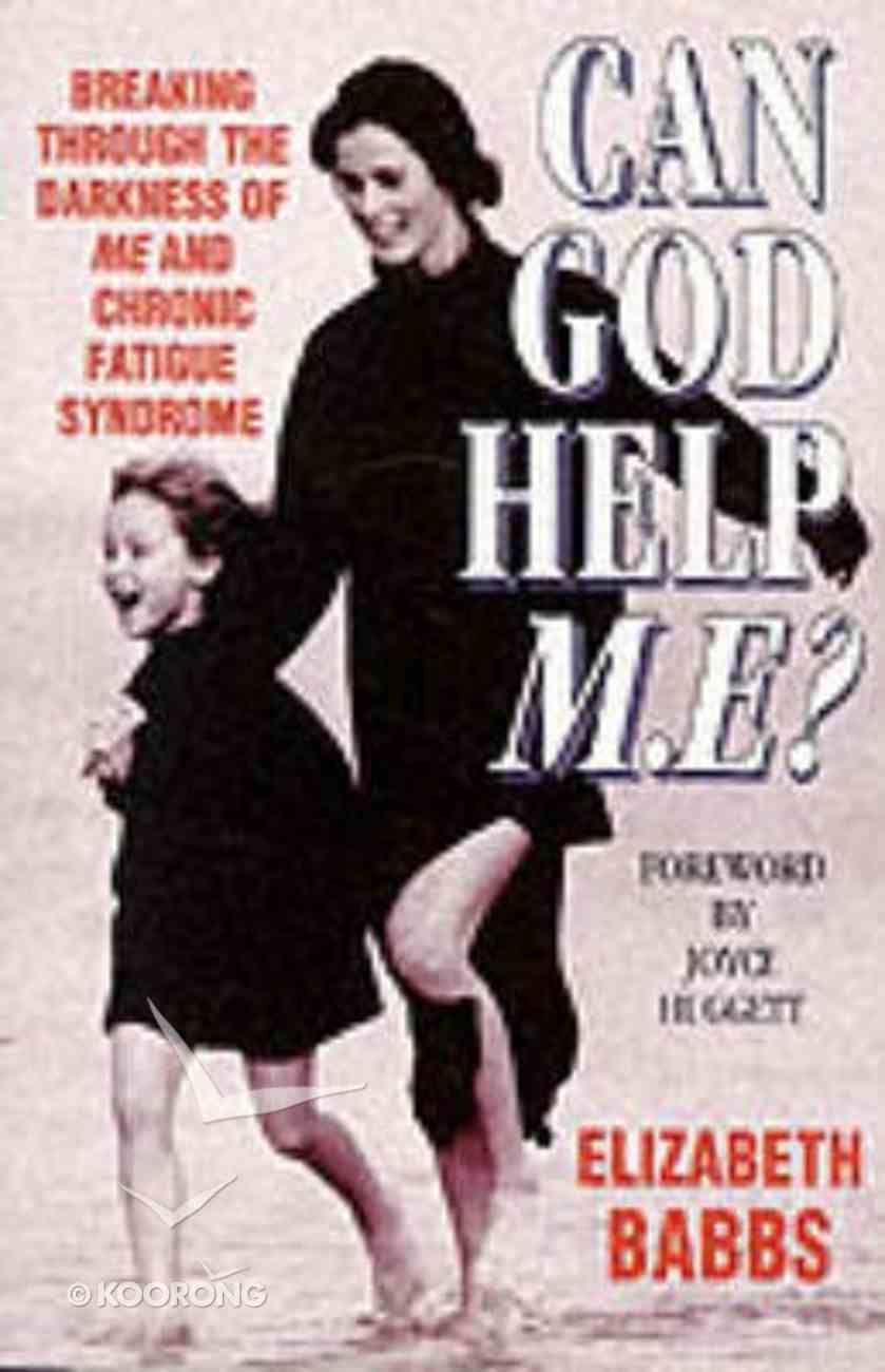 Can God Help M.E.? Paperback