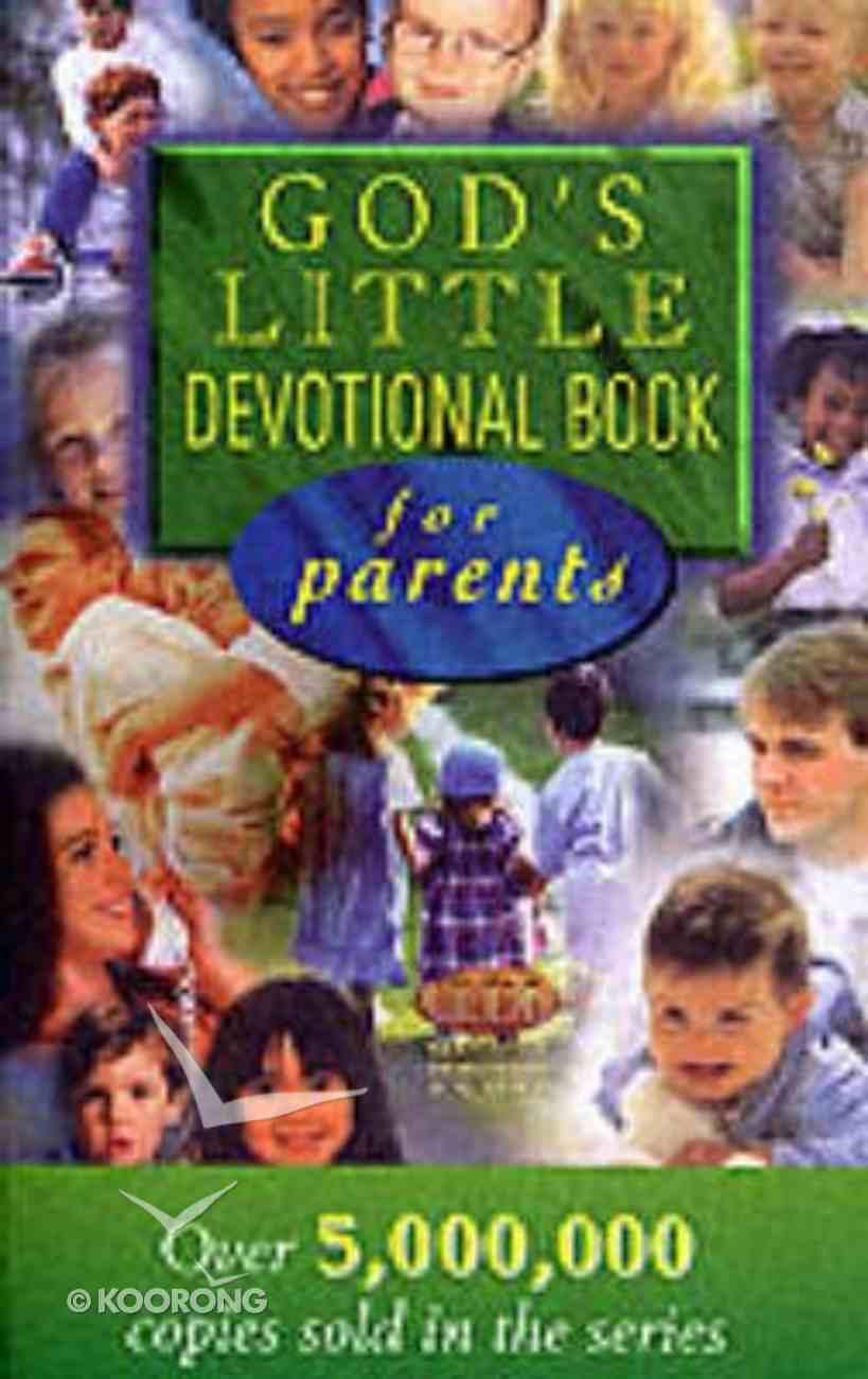 God's Little Devotional Book For Parents Paperback