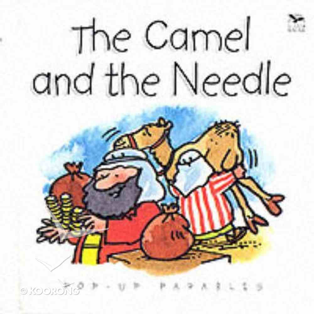 The Camel and the Needle (Pop-up Parables Series) Paperback