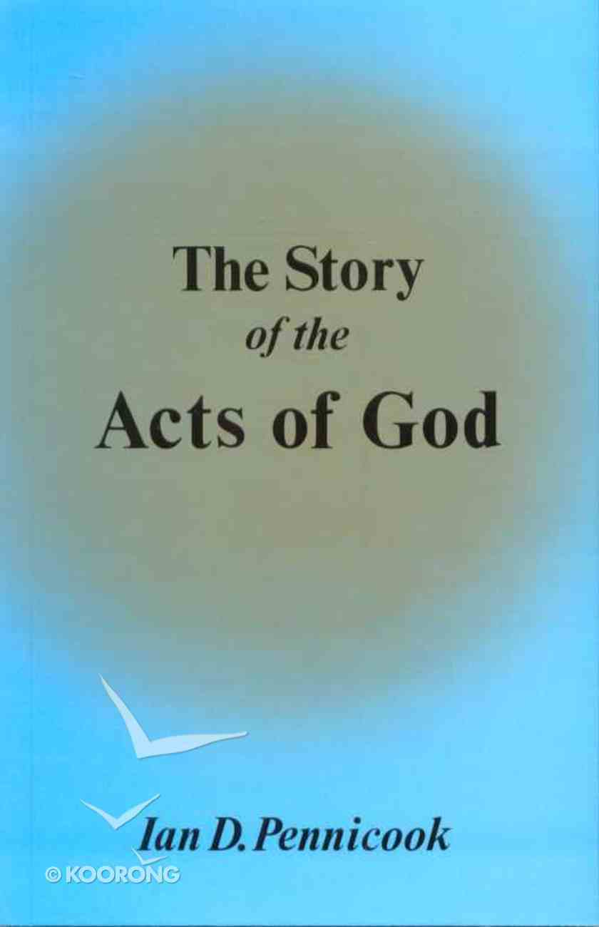 The Story of the Acts of God Paperback