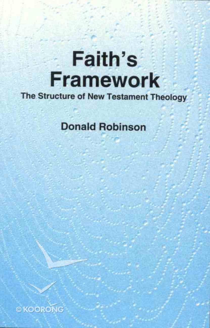 Faith's Framework Paperback
