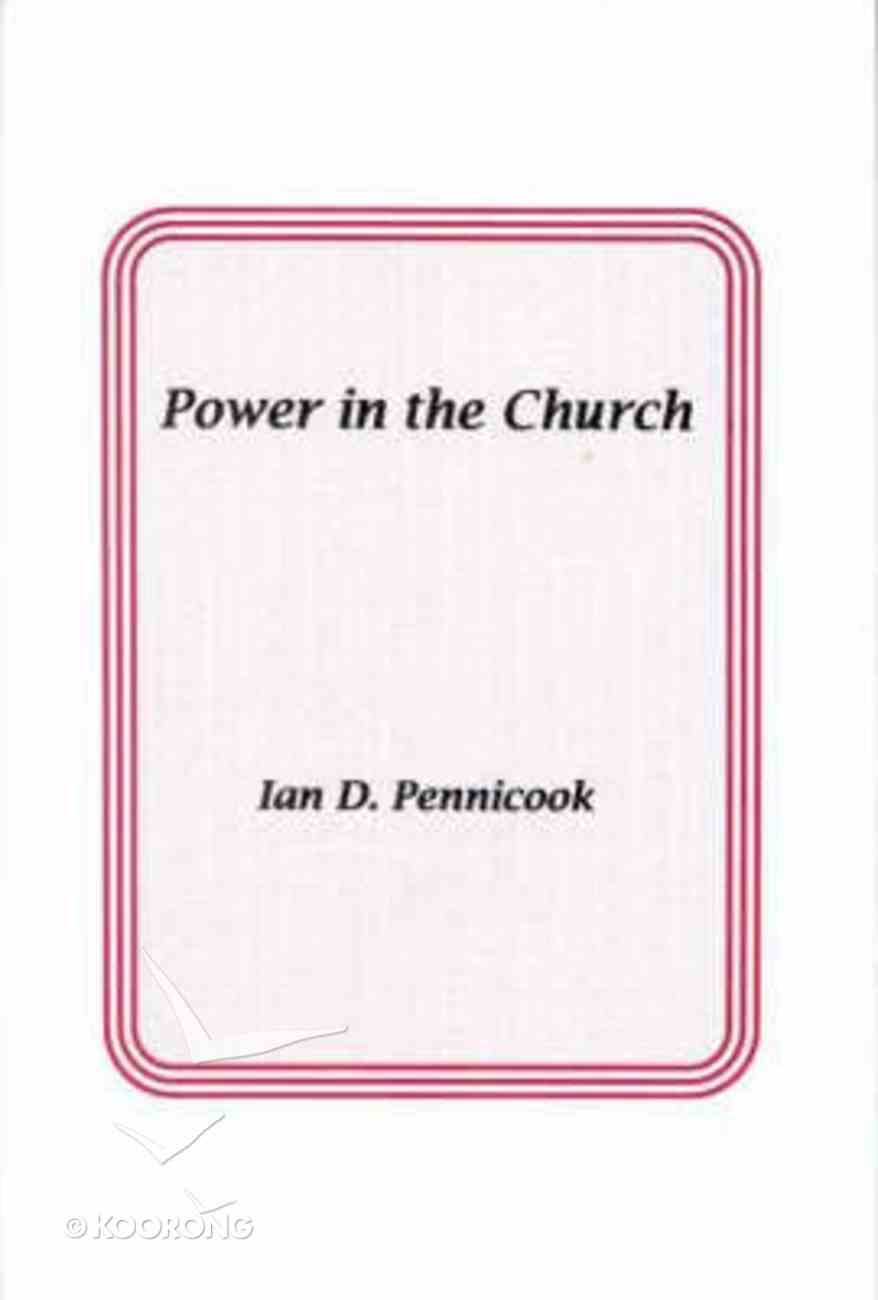 Power in the Church Paperback