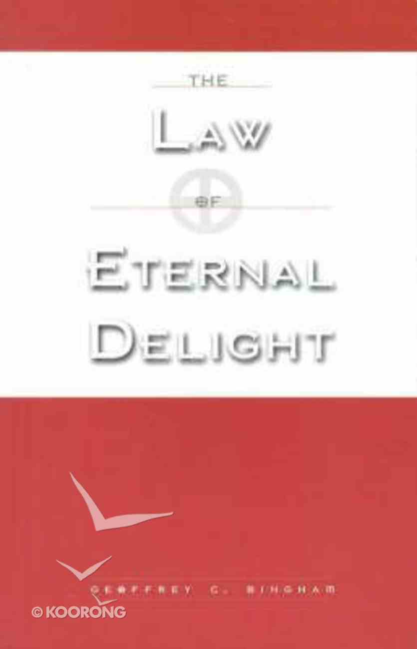 The Law of Eternal Delight Paperback