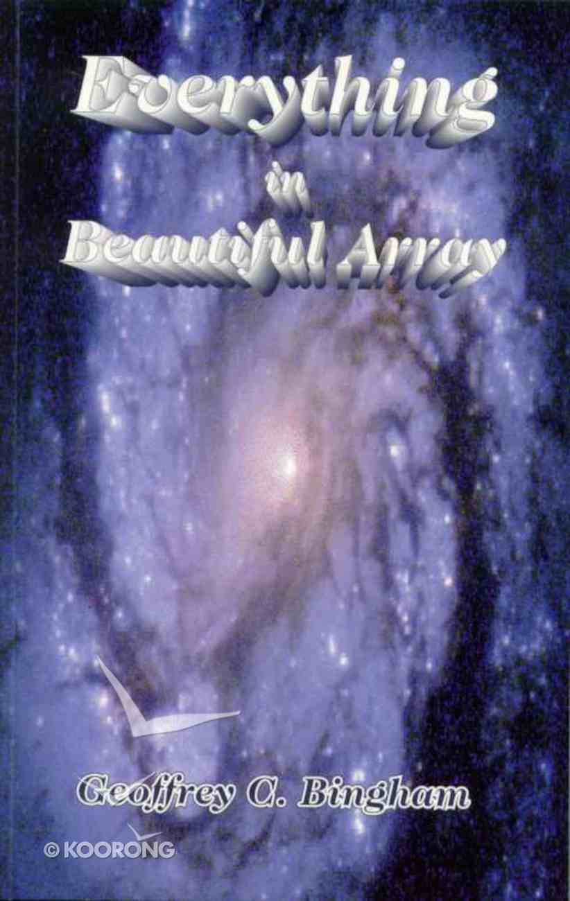 Everything in Beautiful Array Paperback