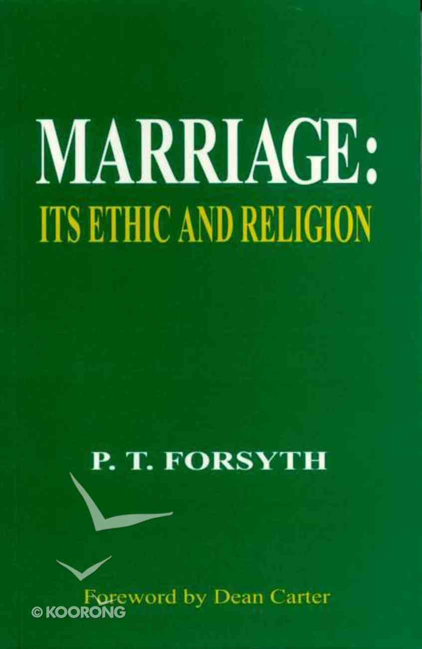 Marriage: It's Ethic and Religion Paperback