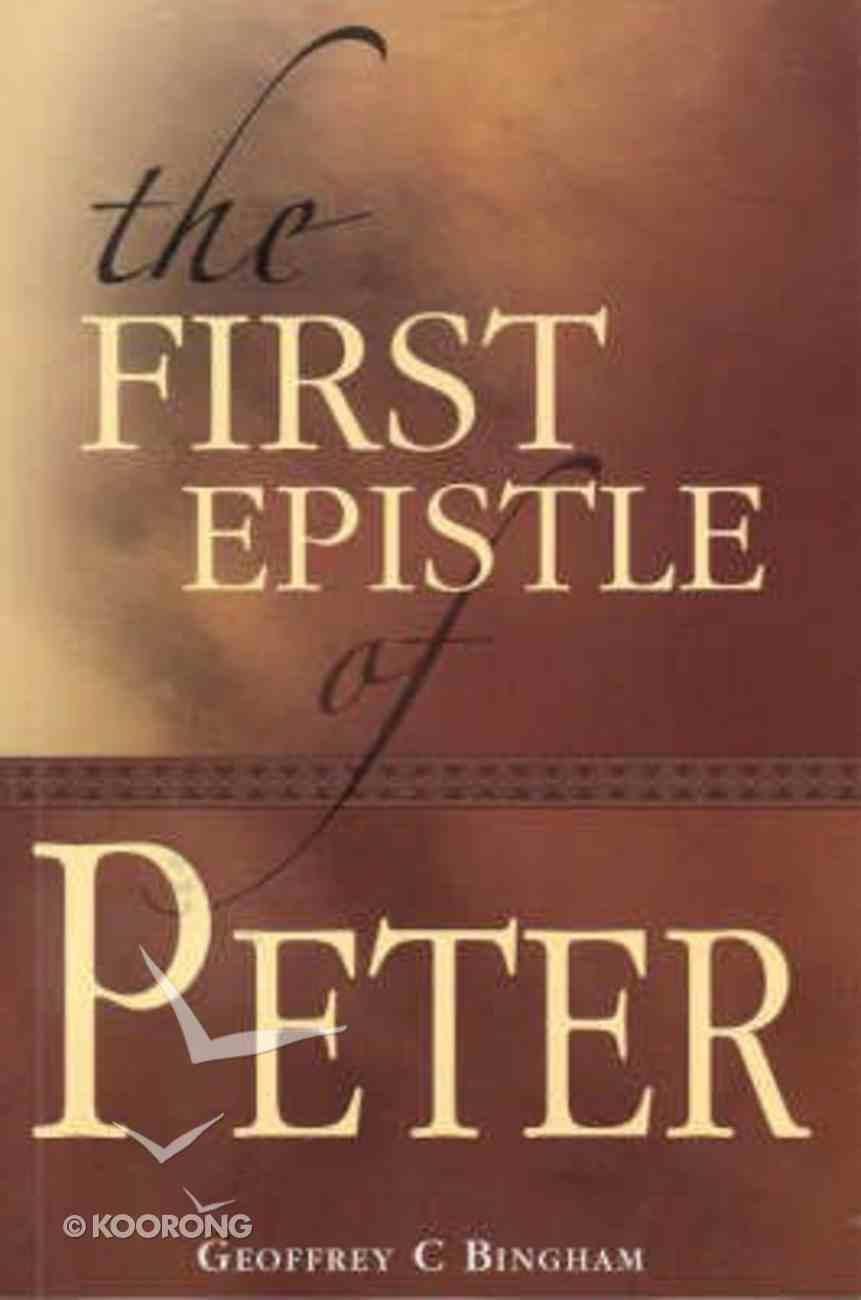 The First Epistle of Peter Paperback