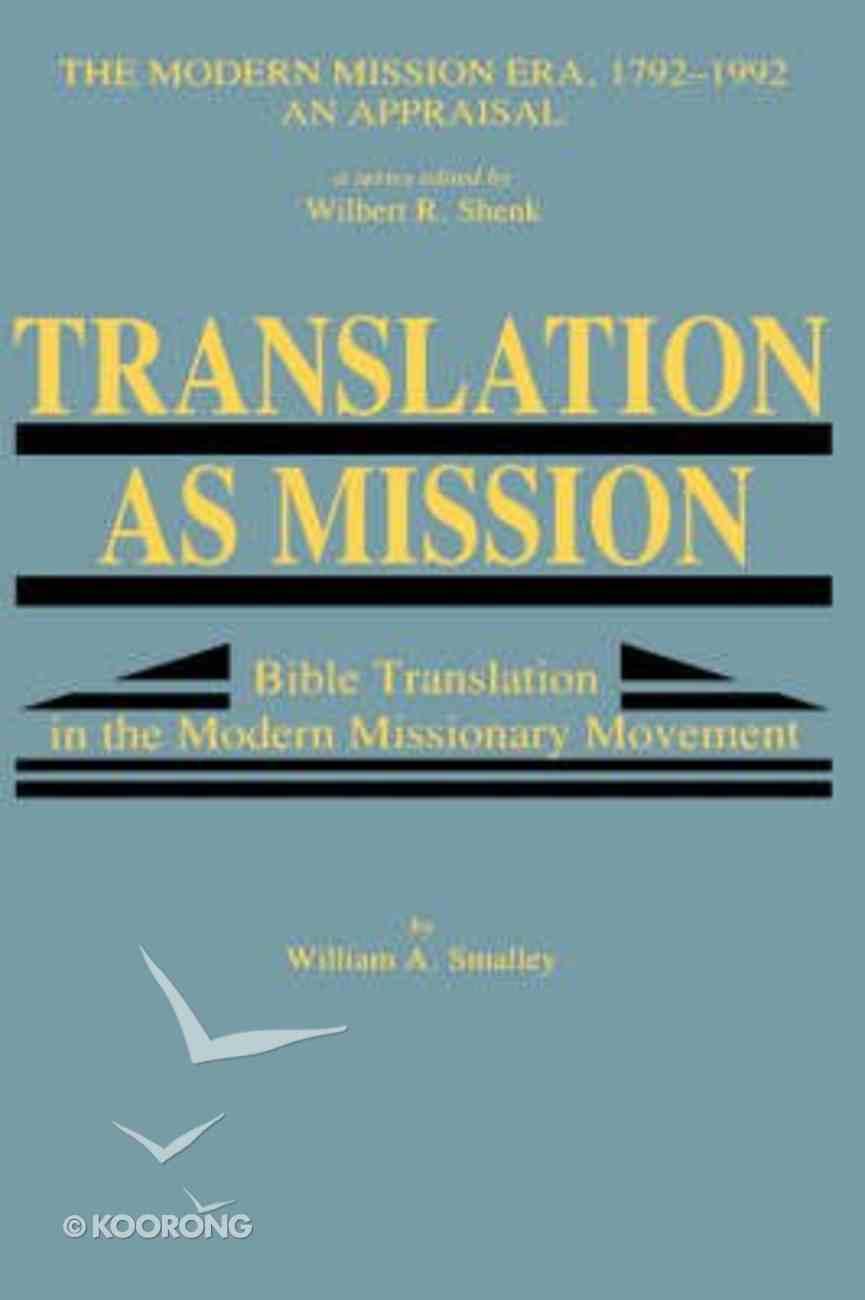 Translation as Mission Bible Translation Hardback