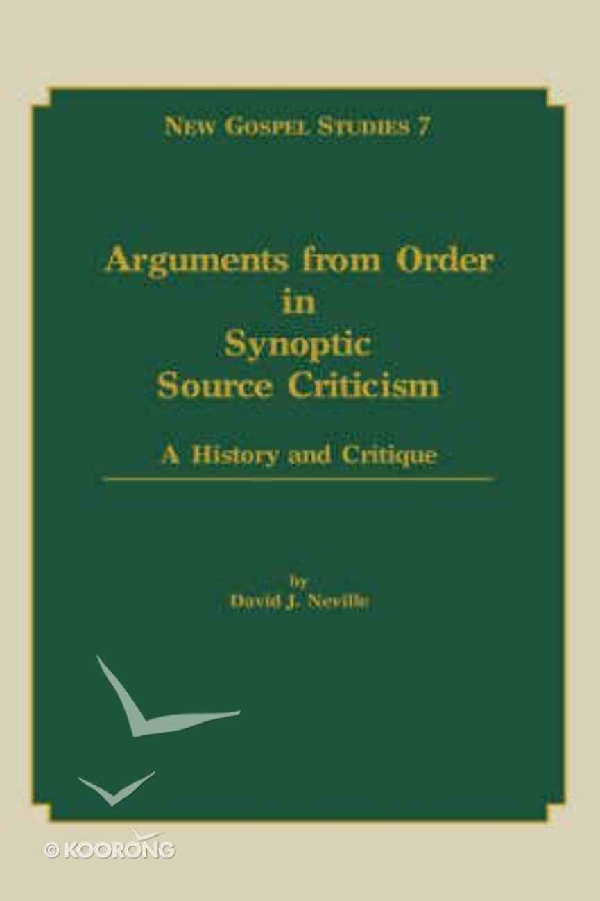 Arguments From Order in Synoptic Souce Critisism Hardback