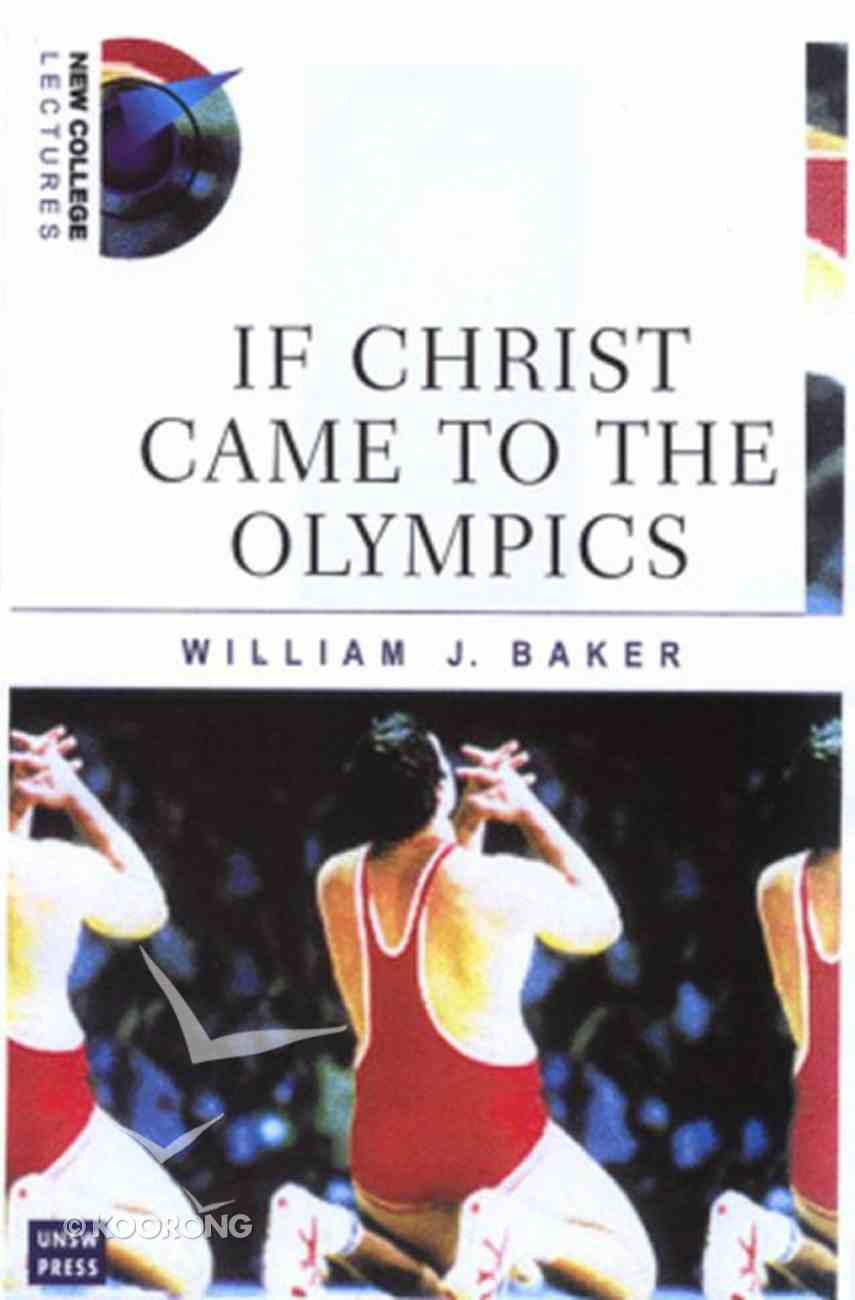 If Christ Came to the Olympics Paperback