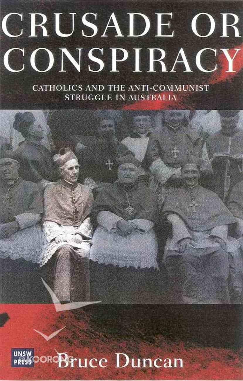Crusade Or Conspiracy? Paperback