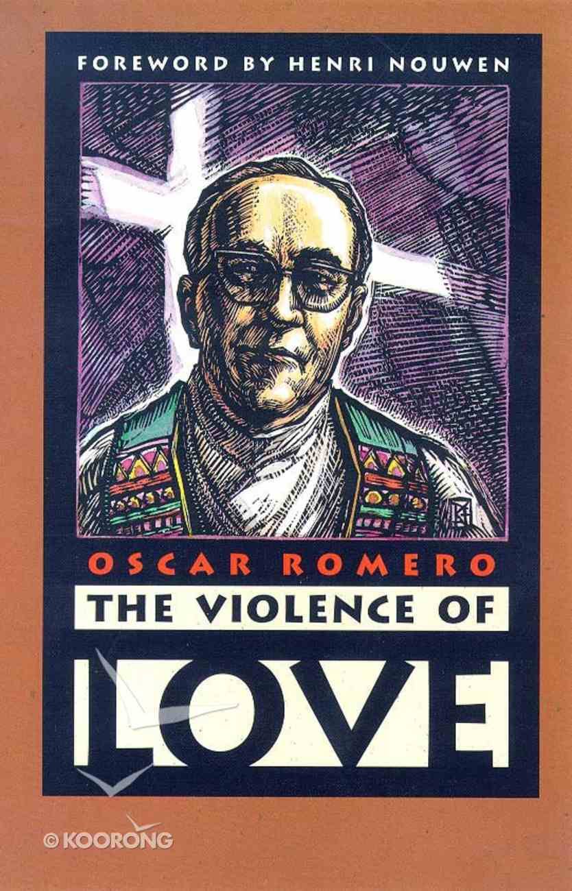 The Violence of Love Paperback
