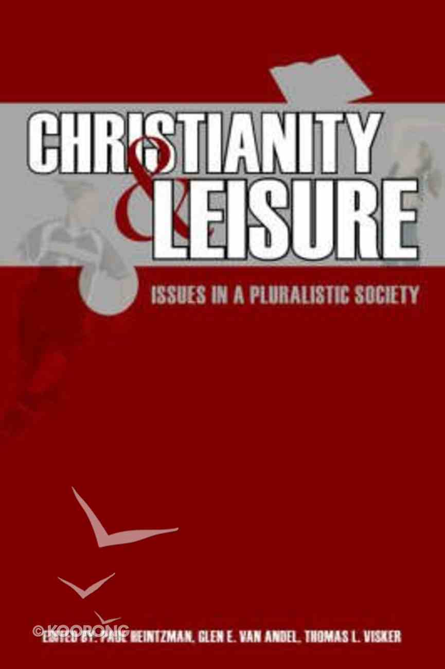 Christianity and Leisure Paperback