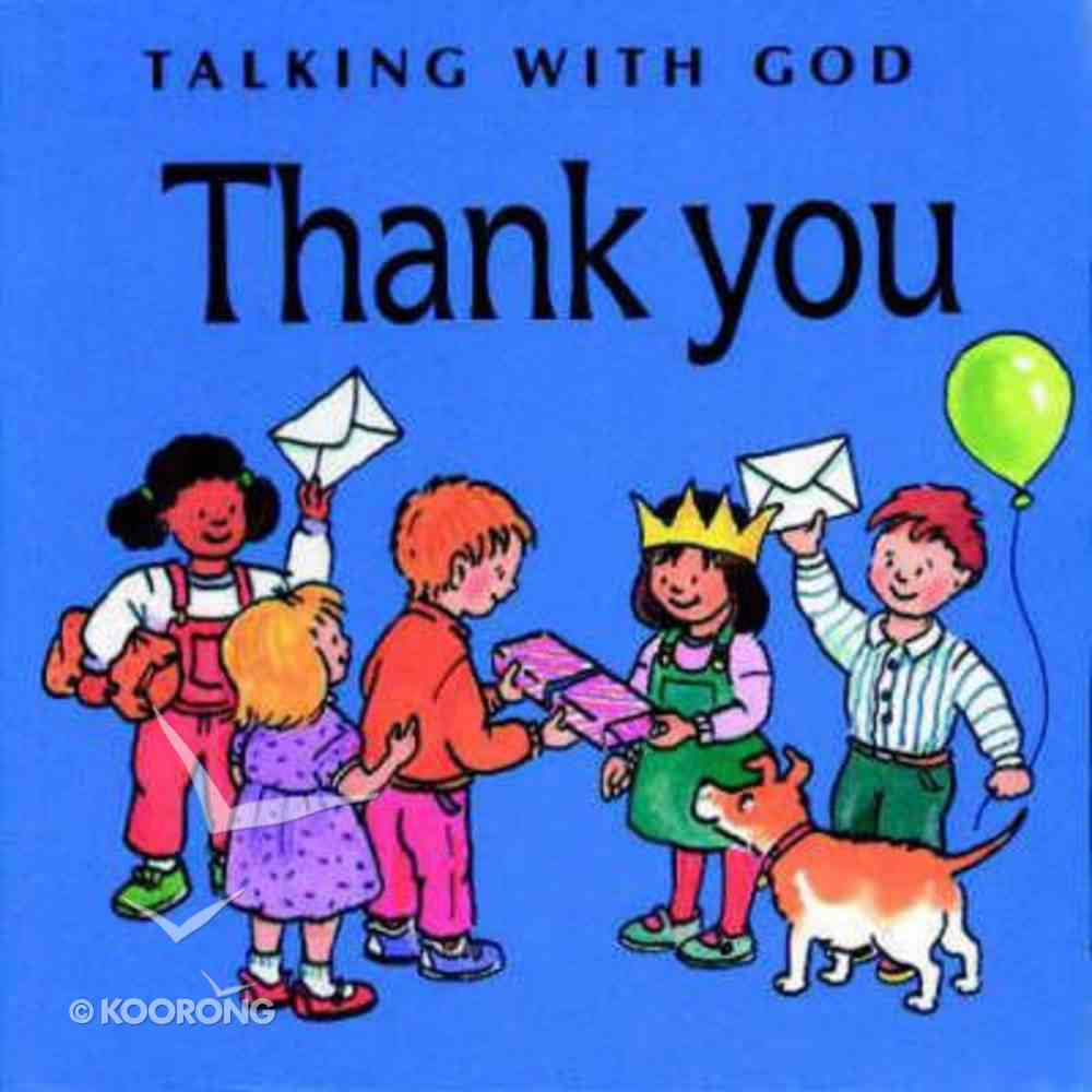 Thank You (Talking With God Series) Board Book