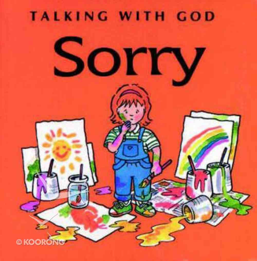 Sorry (Talking With God Series) Board Book