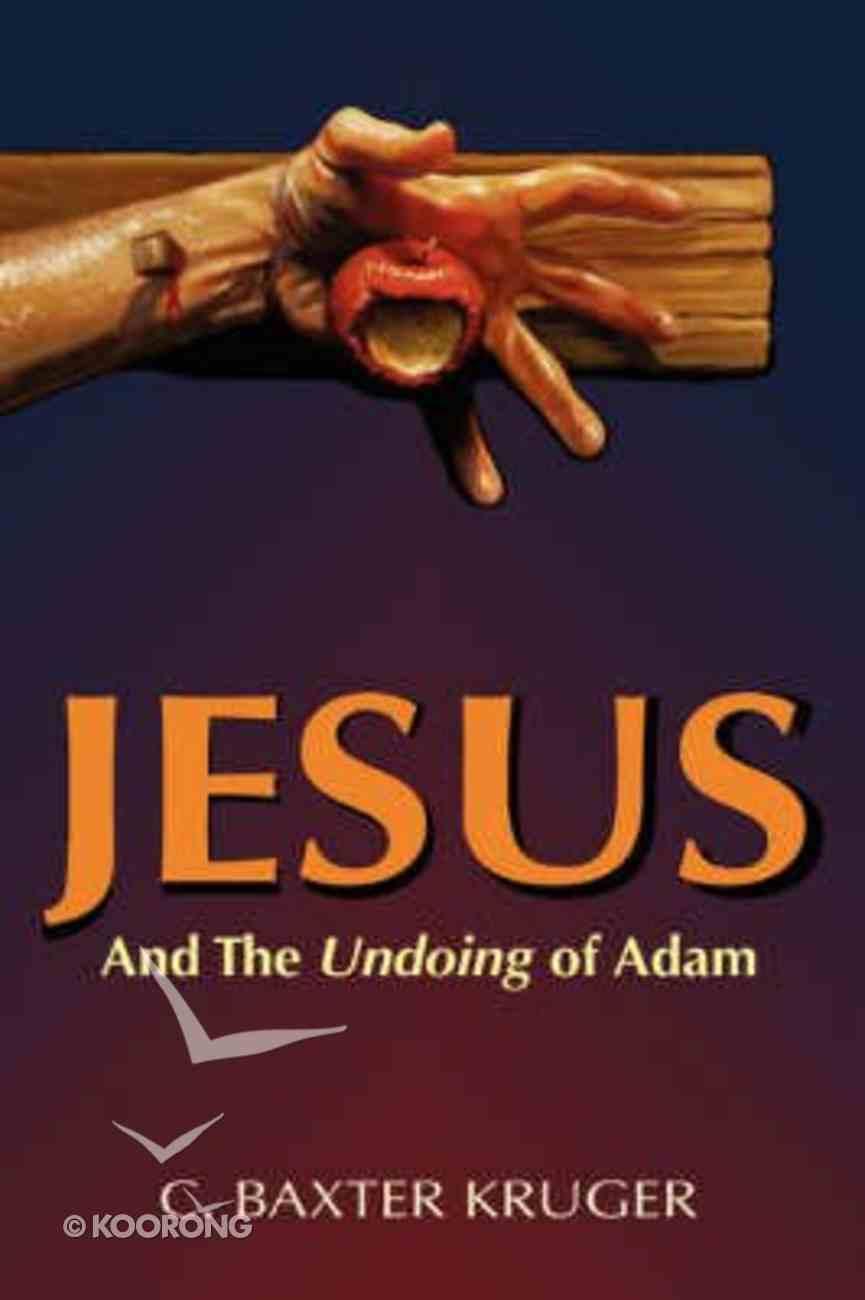 Jesus and the Undoing of Adam Paperback