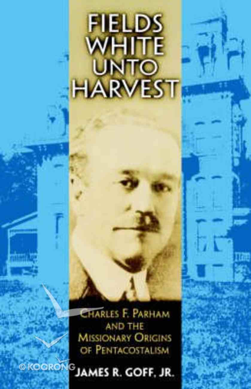 Fields White Unto Harvest Paperback