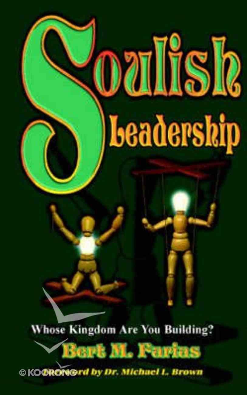 Soulish Leadership Paperback