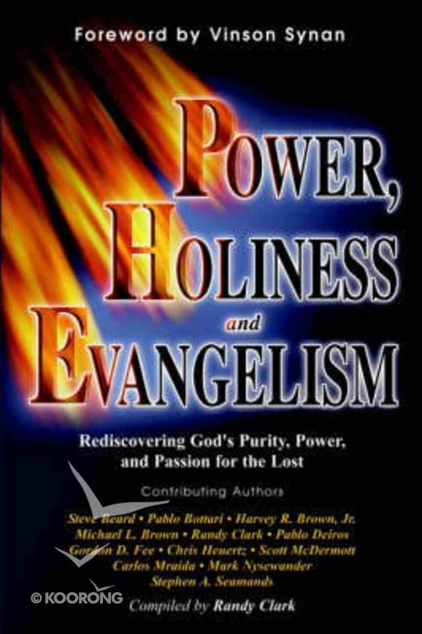 Power Holiness and Evangelism Paperback