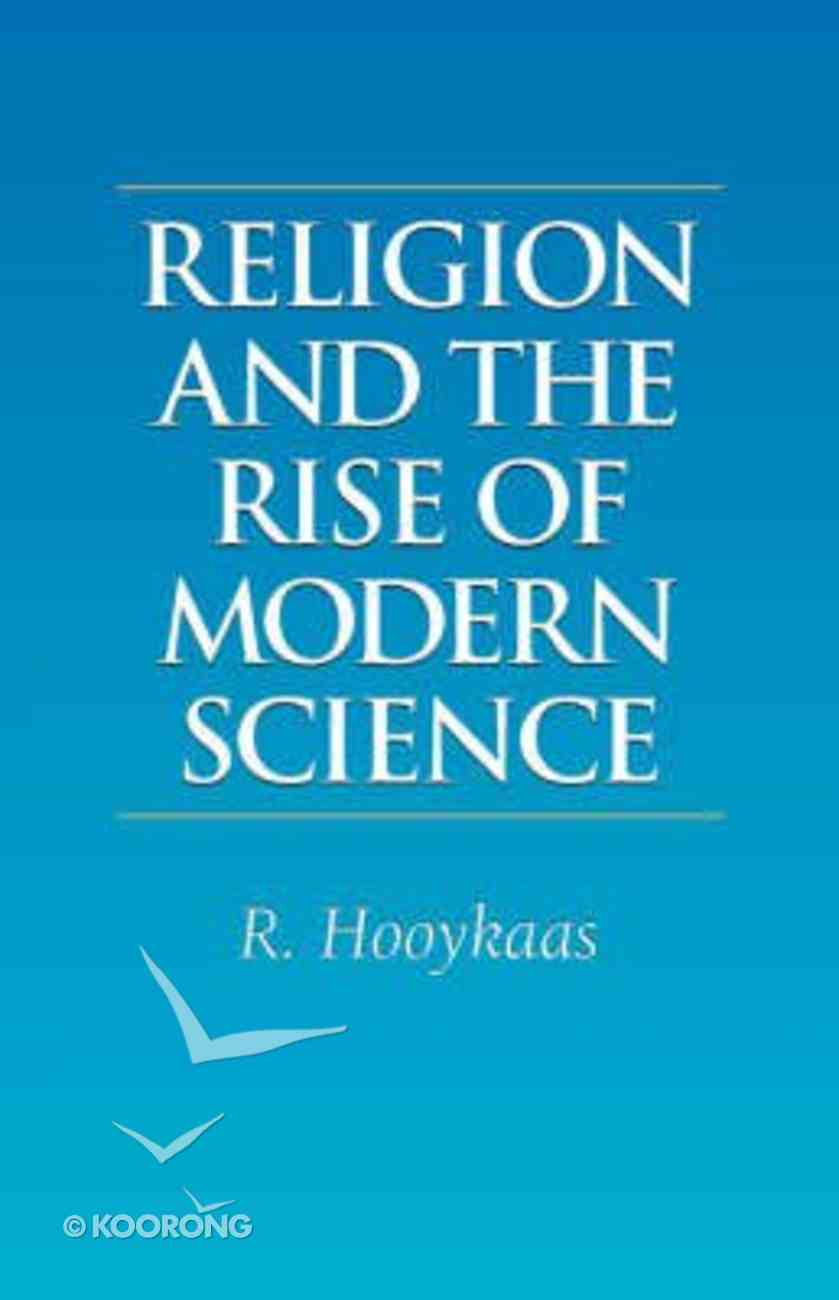 Religion and the Rise of Modern Science Paperback