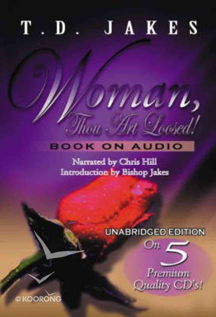Woman, Thou Art Loosed! (Unabridged, 5 Cds) CD