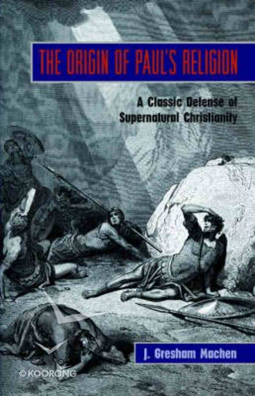 The Origin of Paul's Religion Paperback
