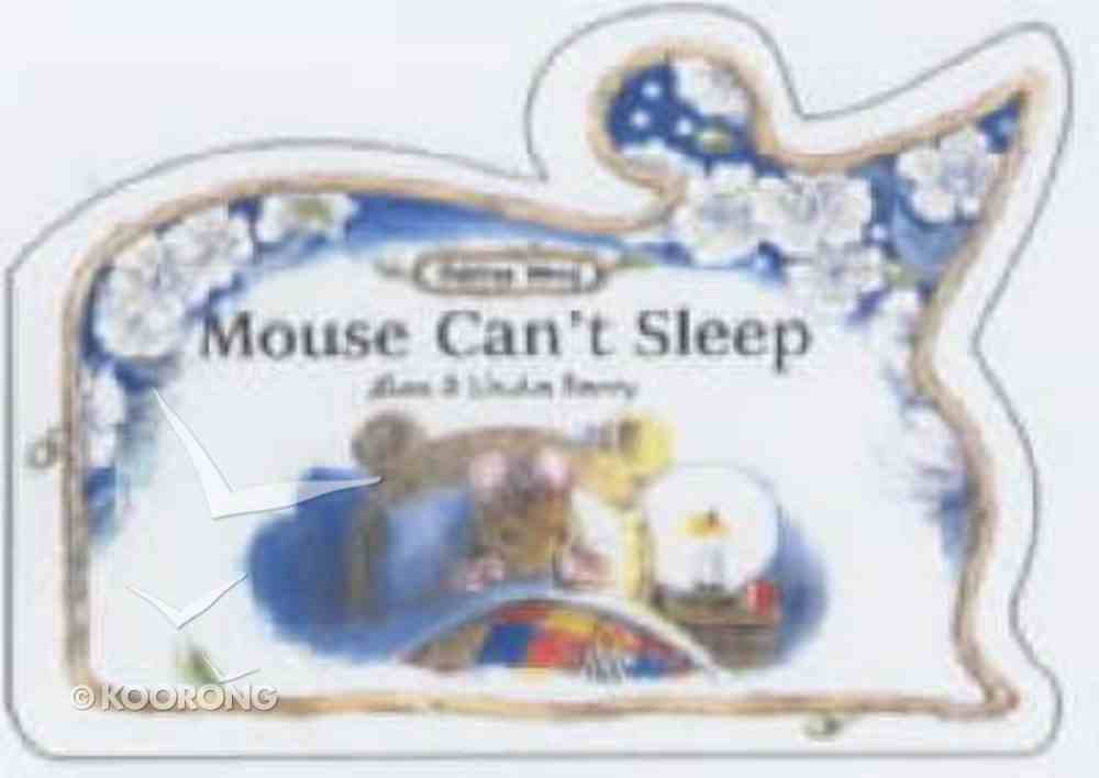 Mouse Can't Sleep (Oaktree Wood Series) Board Book