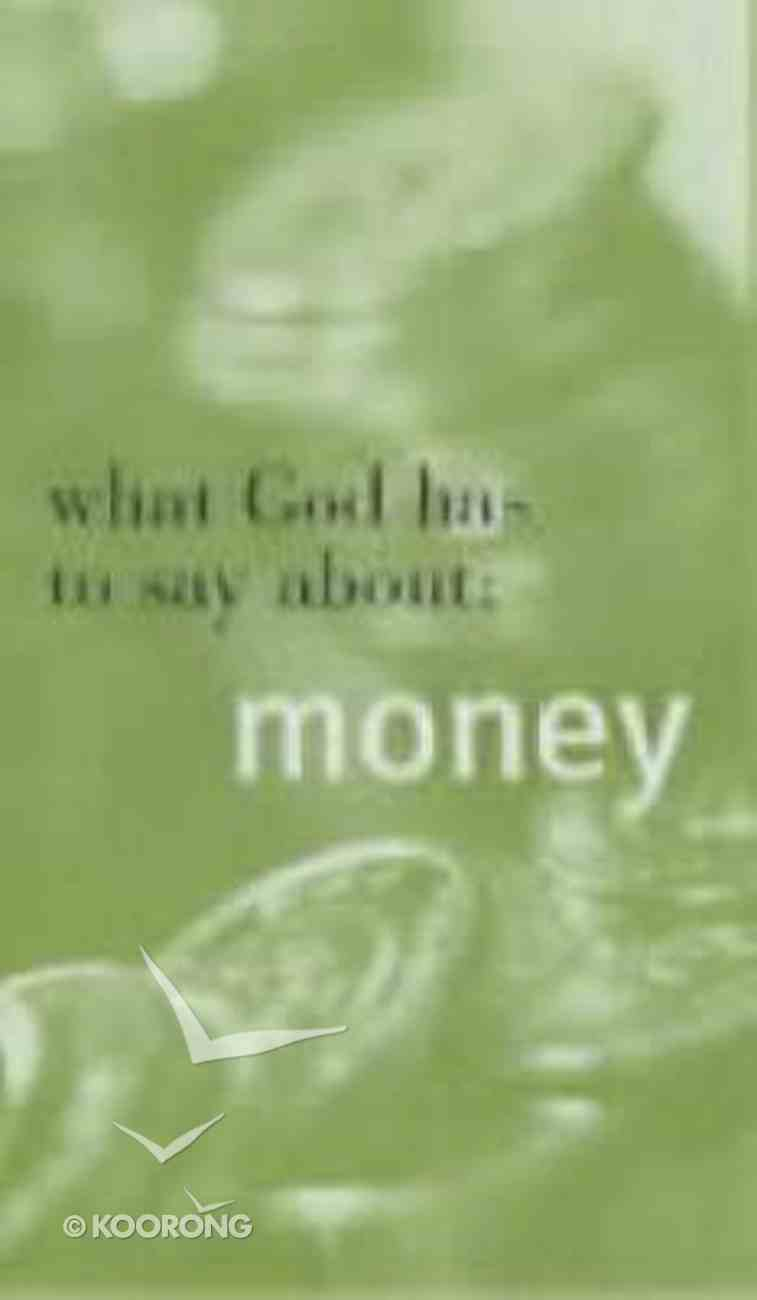What God Has to Say About Money Paperback