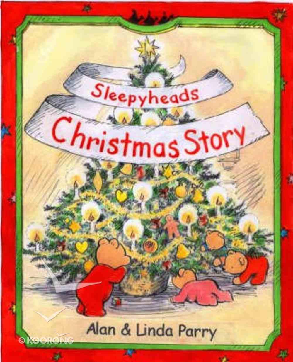 Sleepyheads Christmas Story Hardback